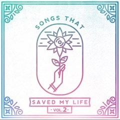 Songs That Saved My Life - Volume 2 - 1
