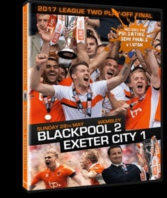2017 League Two Play-off Final: Blackpool 2-1 Exeter City - 2