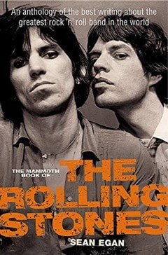 The Mammoth Book Of The Rolling Stones - 1