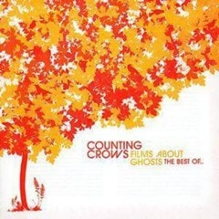 Films About Ghosts - The Best of Counting Crows - 1
