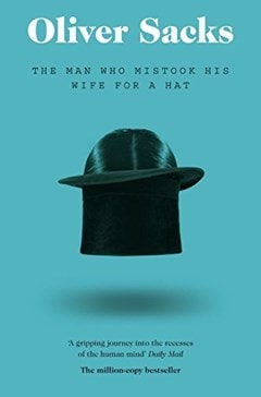 The Man Who Mistook His Wife For A Hat - 1