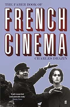 The Faber Book Of French Cinema - 1