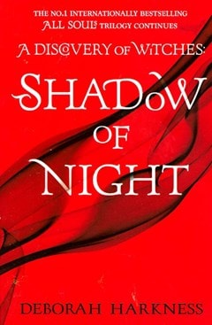 A Discovery Of Witches - Shadow of Night - 1
