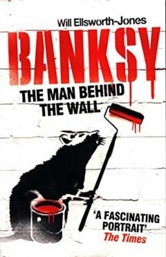 Banksy - The Man Behind The Wall - 1