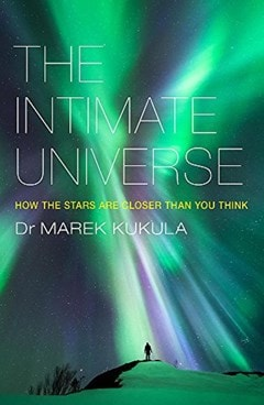 The Intimate Universe - 1