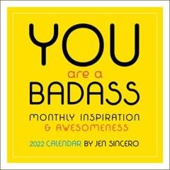 You Are A Badass Square 2022 Calendar - 1