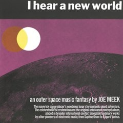 I Hear a New World/The Pioneers of Electronic Music - 1