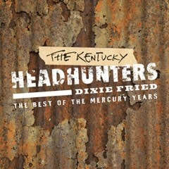 Dixie Fried: The Best of Kentucky Headhunters - 1