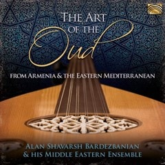 The Art of the Oud: From Armenia and the Eastern Mediterranean - 1
