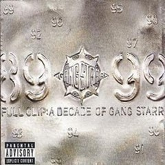 Full Clip: A Decade of Gang Starr - 1