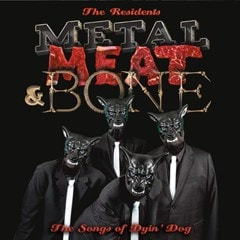 Metal, Meat & Bone: The Songs of Dyin' Dog - 1