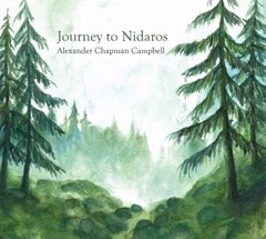 Alexander Chapman Campbell: Journey to Nidaros - 1