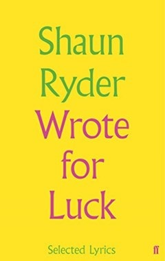 Wrote For Luck: Selected Lyrics - 1