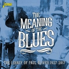 The Meaning of the Blues: The Legacy of Paul Oliver 1927-2017 - 1