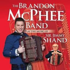 The Brandon McPhee Band Plays the Music of Sir Jimmy Shand - 1