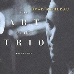 The Art Of The Trio: VOLUME ONE - 1