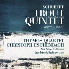 Schubert: Trout Quintet/Waltzes/Landler - 1
