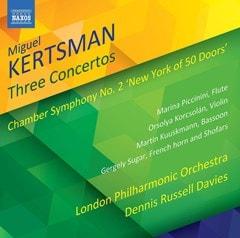 Miguel Kertsman: Three Concertos - 1