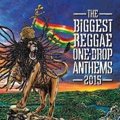 The Biggest Reggae One-drop Anthems 2015 - 1