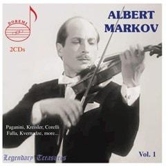 Albert Markov: Paganini, Kreisler, Corelli, Falla, Kvernadze/... - Volume 1 - 1