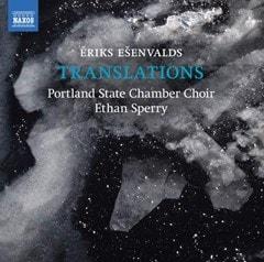 Eriks Esenvalds: Translations - 1