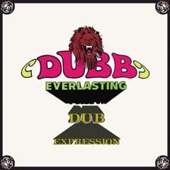Dub Everlasting/Dub Expression - 1