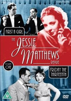 The Jessie Matthews Revue: Friday the Thirteenth/First a Girl - 1