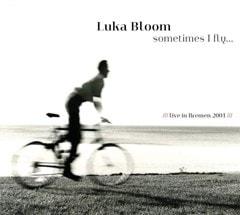 Sometimes I Fly...: Live in Bremen 2001 - 1