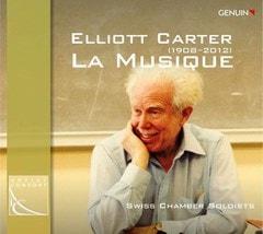 Elliott Carter: La Musique - 1