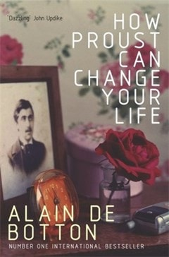 How Proust Can Change Your Life - 1