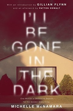 I'll Be Gone In The Dark - 1