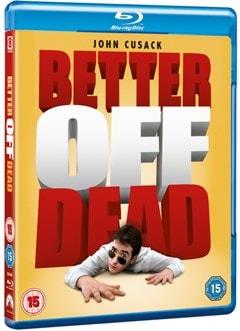 Better Off Dead - 2