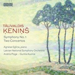Talivaldis Kenins: Symphony No. 1/Two Concertos - 1