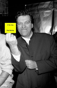 From Manchester with Love: The Life and Times of Tony Wilson AKA Anthony H. Wilson - 1