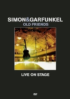 Simon and Garfunkel: Old Friends Live On Stage - 1