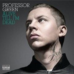 Alive Till I'm Dead - 1