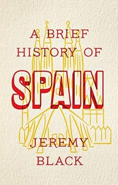 A Brief History of Spain - 1
