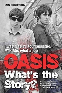 Oasis: What's The Story? - 1