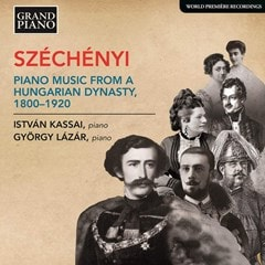 Szechenyi: Piano Music from a Hungarian Dynasty 1800-1920 - 1