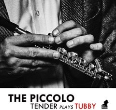 The Piccolo - Tender Plays Tubby - 1