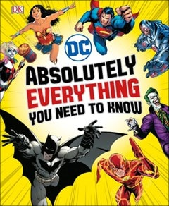 DC Comics: Absolutely Everything You Need To Know - 1