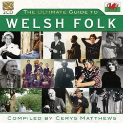 The Ultimate Guide to Welsh Folk: Compiled By Cerys Matthews - 1