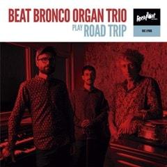 Beat Bronco Organ Trio Play Roadtrip - 1