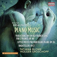 Walter Braunfels: Piano Music - 1