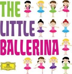 The Little Ballerina: Classics for Kids - 1