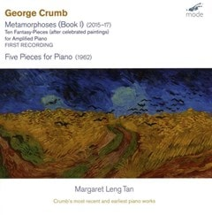 George Crumb: Metamorphoses (Book I): Crumb's Most Recent and Earliest Piano Works - 1