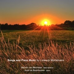 Lodewijk Mortelmans: Songs and Piano Music - 1