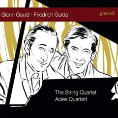 Glenn Gould/Friedrich Gulda: The String Quartet - 1