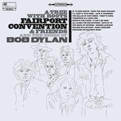 A Tree With Roots: Fairport Convention & Friends and the Songs of Bob Dylan - 1