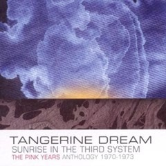 Sunrise in the Third System: The Pink Years Anthology 1970-1973 - 1